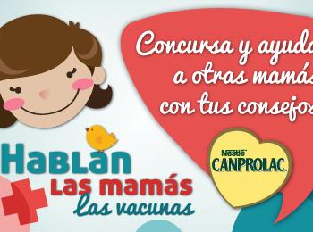 Participa este mes de Marzo en el Concurso Hablan Las Mamás